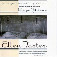 Ellen Foster by Kaye Gibbons audiobook