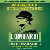 When Pride Still Mattered by  David Maraniss audiobook