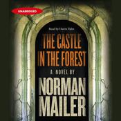 The Castle in the Forest by  Norman Mailer audiobook