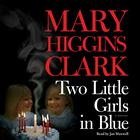 Two Little Girls in Blue by Mary Higgins Clark