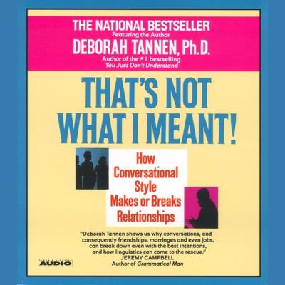 That's Not What I Meant! by Deborah Tannen audiobook