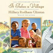 It Takes a Village by  Hillary Rodham Clinton audiobook