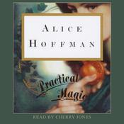 Practical Magic by  Alice Hoffman audiobook