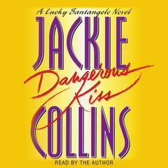 Dangerous Kiss by Jackie Collins audiobook