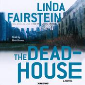 The Deadhouse by  Linda Fairstein audiobook