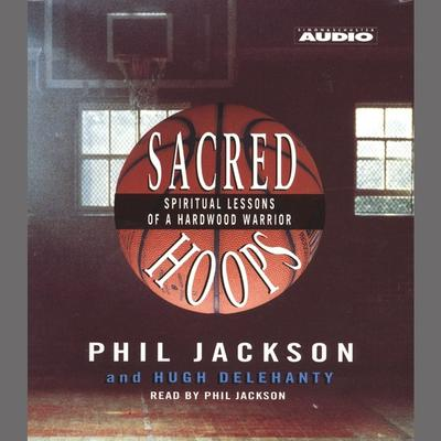 Sacred Hoops by Hugh Delehanty audiobook