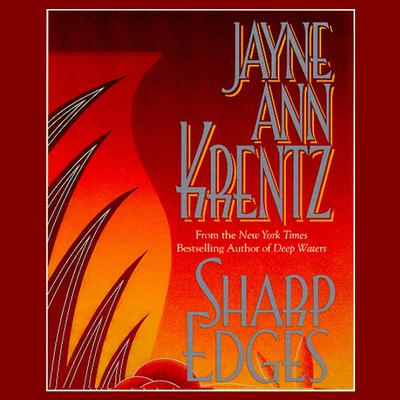 Sharp Edges by Jayne Ann Krentz audiobook