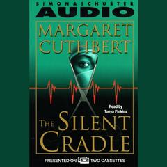 The Silent Cradle by Margaret Cuthbert audiobook