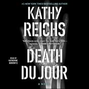 Death Du Jour by  Kathy Reichs audiobook