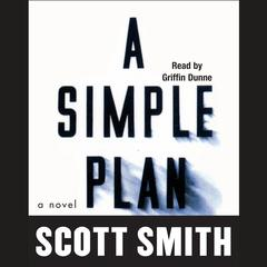 A Simple Plan by Scott Smith audiobook