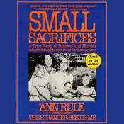 Small Sacrifices by  Ann Rule audiobook