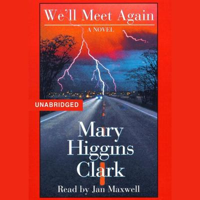 We'll Meet Again by Mary Higgins Clark audiobook