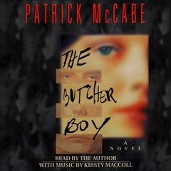 The Butcher Boy by Patrick McCabe audiobook