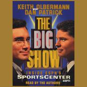 The Big Show by  Keith Olbermann audiobook