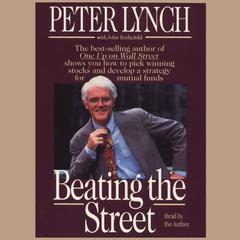 Beating the Street by Peter Lynch audiobook