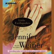 Little Earthquakes by  Jennifer Weiner audiobook
