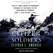 Citizen Soldiers by  Stephen E. Ambrose audiobook