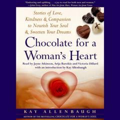 Chocolate for A Woman's Heart by Kay Allenbaugh audiobook