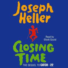 Closing Time by Joseph Heller audiobook