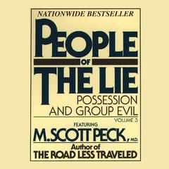 People of the Lie, Vol. 3 by M. Scott Peck audiobook