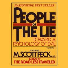 People of the Lie, Vol. 1 by M. Scott Peck audiobook