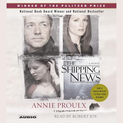 The Shipping News by Annie Proulx audiobook