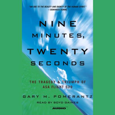 Nine Minutes, Twenty Seconds by Gary M. Pomerantz audiobook