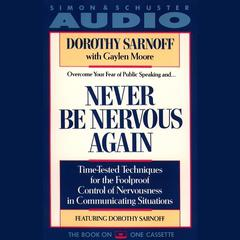 Never Be Nervous Again by Dorothy Sarnoff audiobook