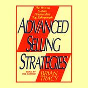 Advanced Selling Strategies by  Brian Tracy audiobook