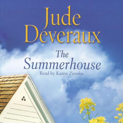 The Summerhouse by Jude Deveraux audiobook