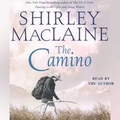 The Camino by  Shirley MacLaine audiobook