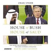 House of Bush, House of Saud by  Craig Unger audiobook