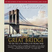 The Great Bridge by  David McCullough audiobook