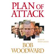 Plan of Attack by  Bob Woodward audiobook