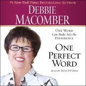 One Perfect Word by  Debbie Macomber audiobook