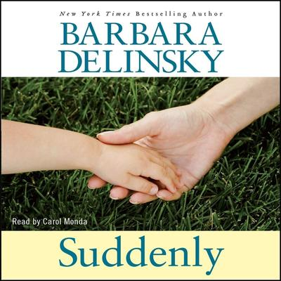 Suddenly by Barbara Delinsky audiobook
