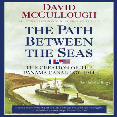 Path Between the Seas by David McCullough audiobook