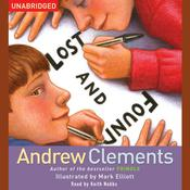 Lost and Found by  Andrew Clements audiobook
