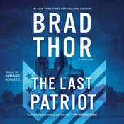The Last Patriot by  Brad Thor audiobook
