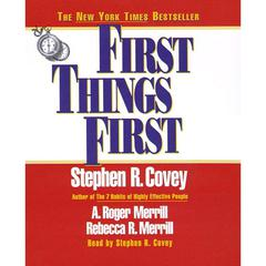 First Things First by Stephen R. Covey audiobook