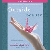 Outside Beauty by  Cynthia Kadohata audiobook