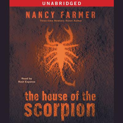 The House of the Scorpion by Nancy Farmer audiobook