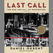 Last Call by  Daniel Okrent audiobook