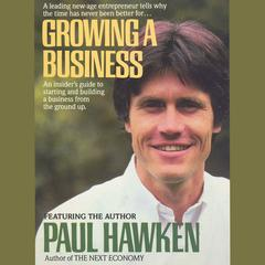 Growing A Business by Paul Hawken audiobook