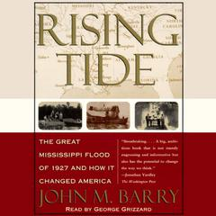 Rising Tide by John M. Barry audiobook