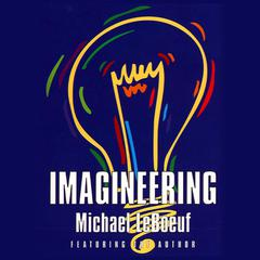 Imagineering by Michael LeBoeuf audiobook