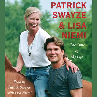 The Time of My Life by Patrick Swayze audiobook