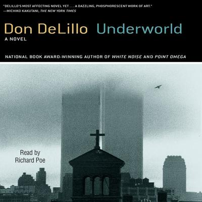 Underworld by Don DeLillo audiobook
