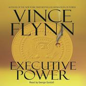 Executive Power by  Vince Flynn audiobook