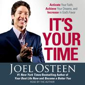It's Your Time by  Joel Osteen audiobook